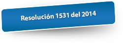 Resolución 1531 del 2014