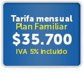Tarifa mensual Plan Familiar  $35.700 IVA 5% incluido
