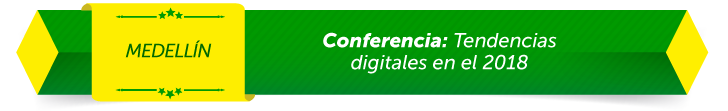 Conferencia: Tendencias digitales en el 2018