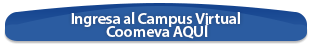 Ingresa al Campus Virtual Coomeva  AQUÍ